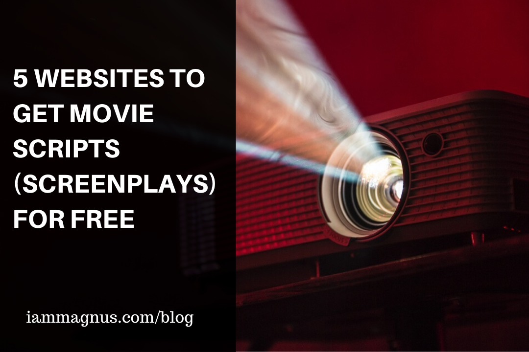 5 Websites To Get Movie Scripts (Screenplays) For Free