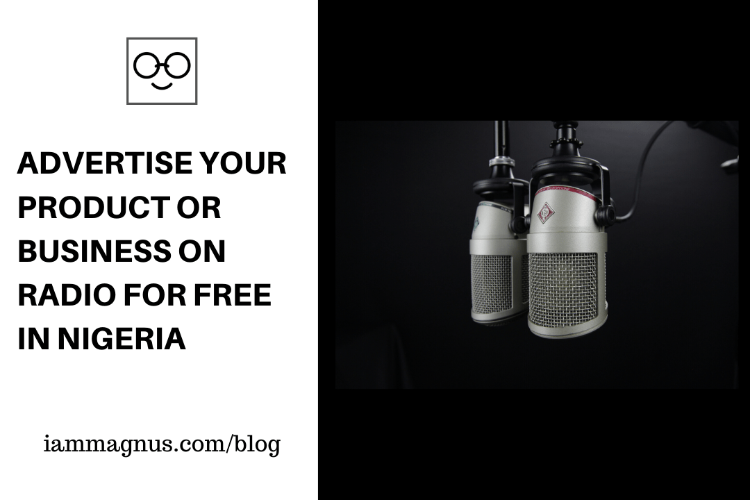 Advertise your Product or Business on Radio for Free