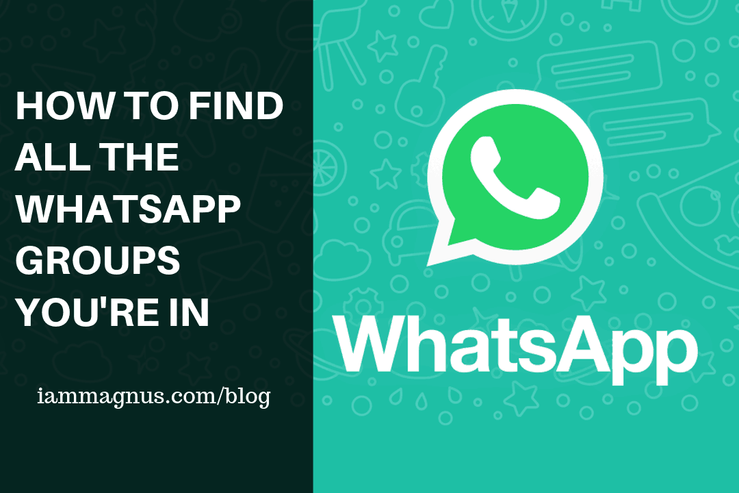 How to Find all the WhatsApp Groups You're in