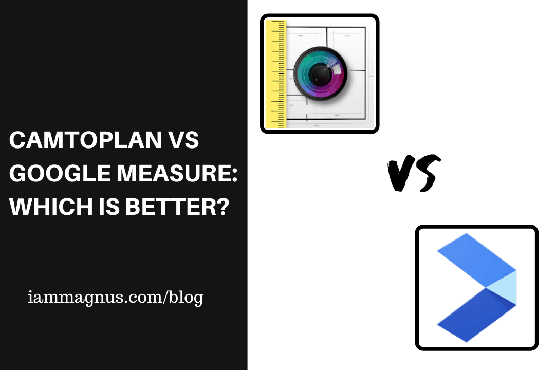 Camtoplan vs Google Measure