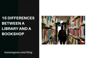 15 Differences Between A Library And A Bookshop
