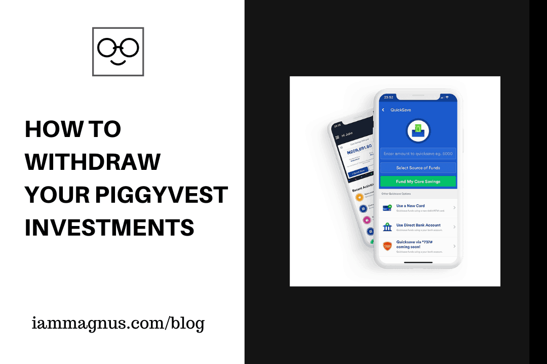 How to Withdraw Your PiggyVest Investments