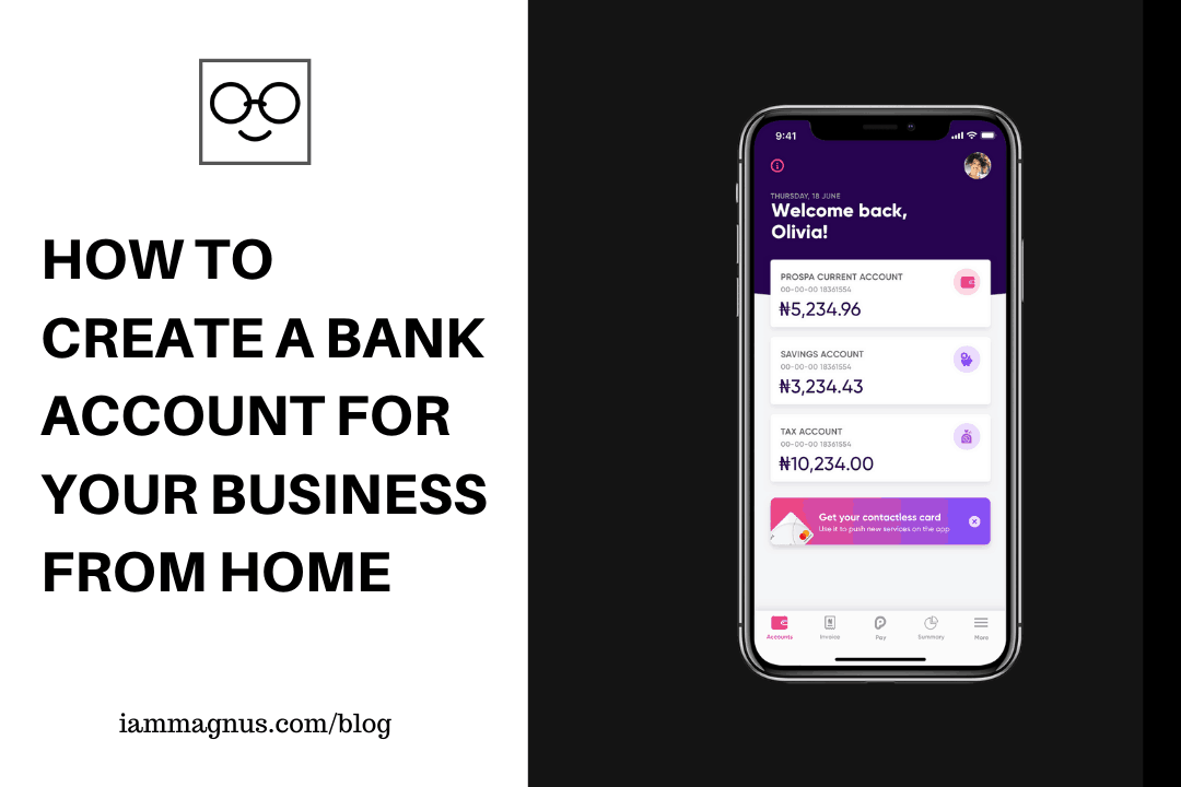 Create A Bank Account for Your Business From Home