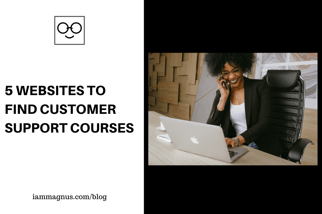 5 Websites to Find Customer Support Courses