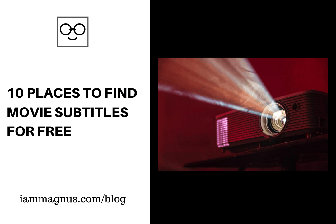 10 Places to Find Movie Subtitles for FREE