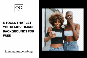 5 Tools that Let you Remove Image Backgrounds for Free
