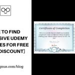 Where to Find Expensive Udemy Courses for FREE [100% Discount]