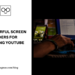 5 Powerful Screen Recorders For Creating Youtube Videos