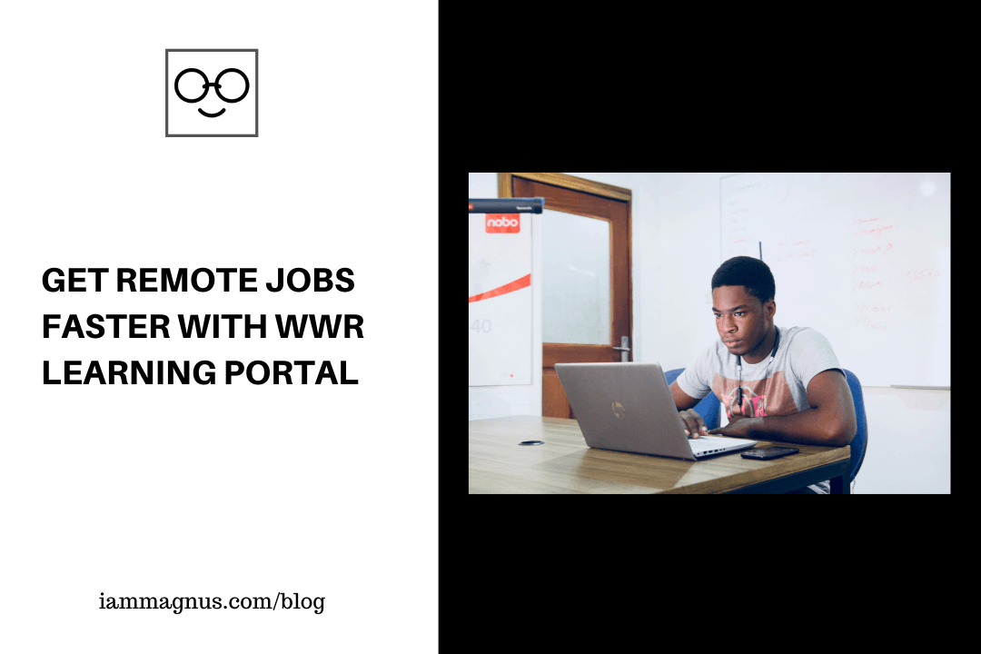Get Remote Jobs Faster with WWR Learning Portal