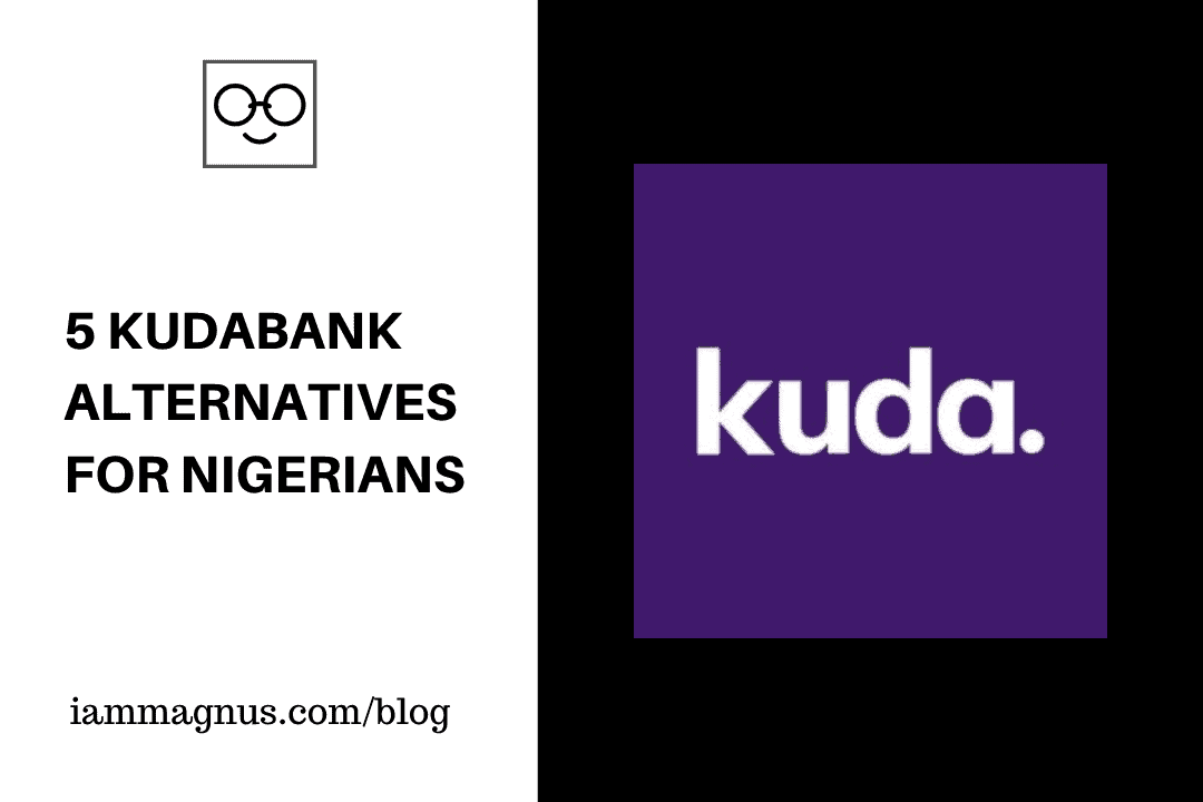 5 KudaBank Alternatives For Nigerians