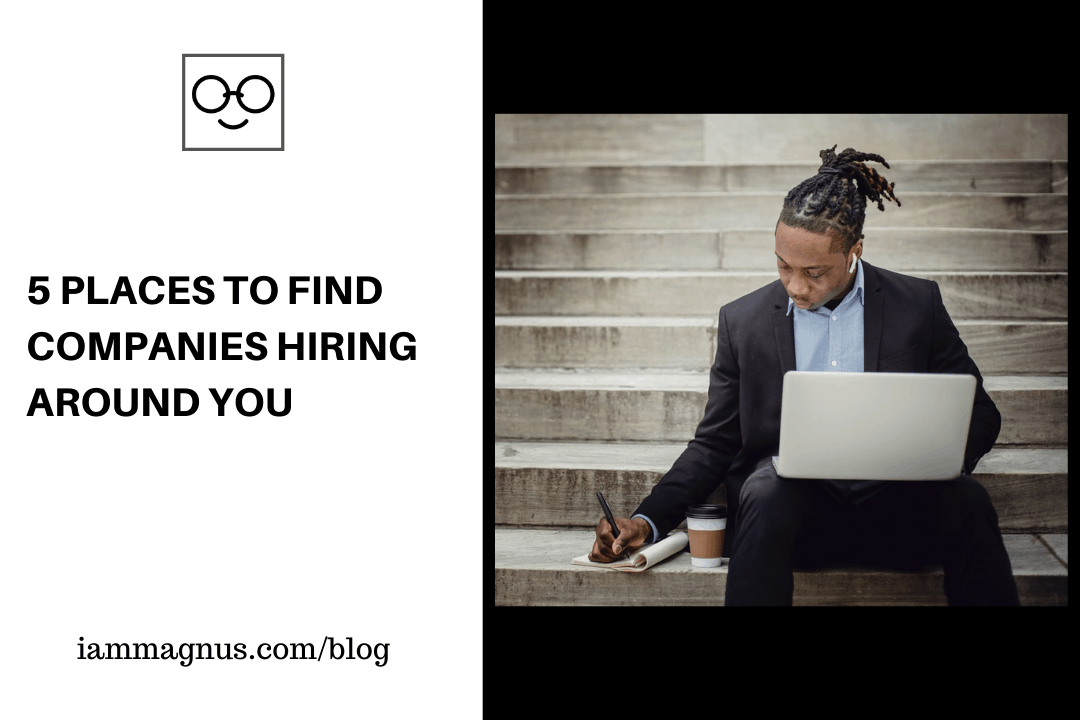 5 Places to Find Companies Hiring Around You