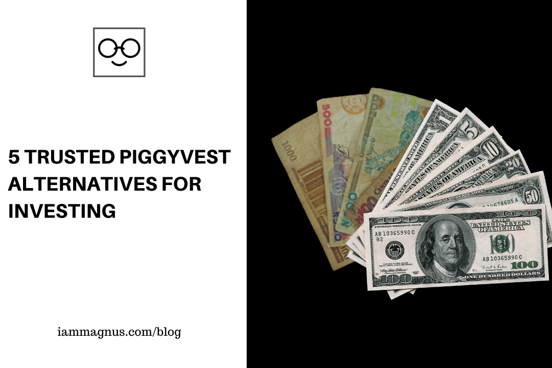 5 Trusted Piggyvest Alternatives For Investing