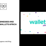 Refer Businesses and Earn On Wallets Africa