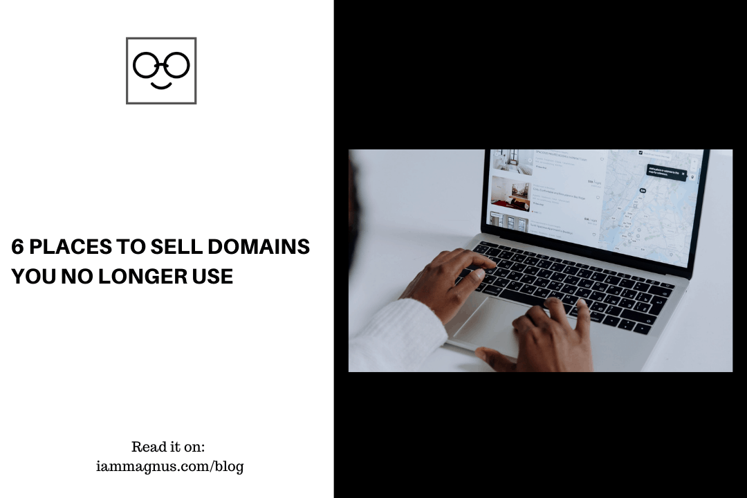 6 Places to Sell Domains You No longer Use