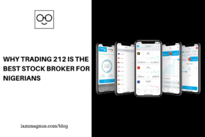 Why Trading 212 is the Best Stock Broker for Nigerians