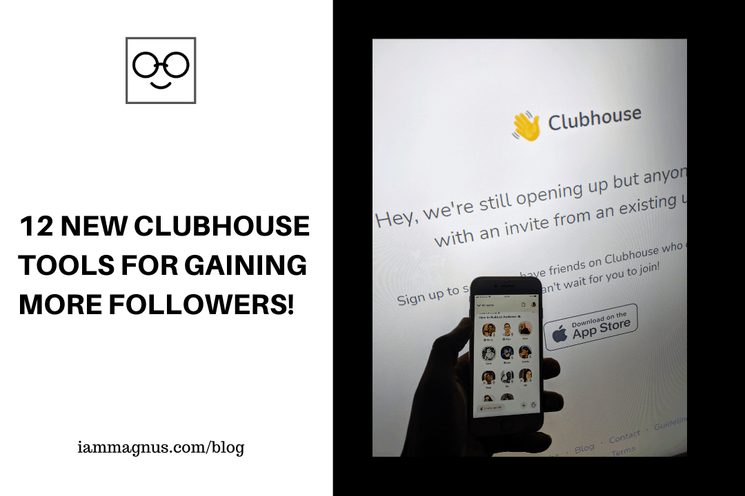 15 New Clubhouse Tools For Gaining More Followers