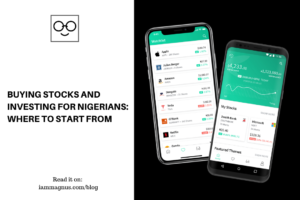 Buying Stocks And Investing For Nigerians Where to Start From