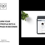 Turn Your LinkedIn Profile Into a Landing Page In Seconds