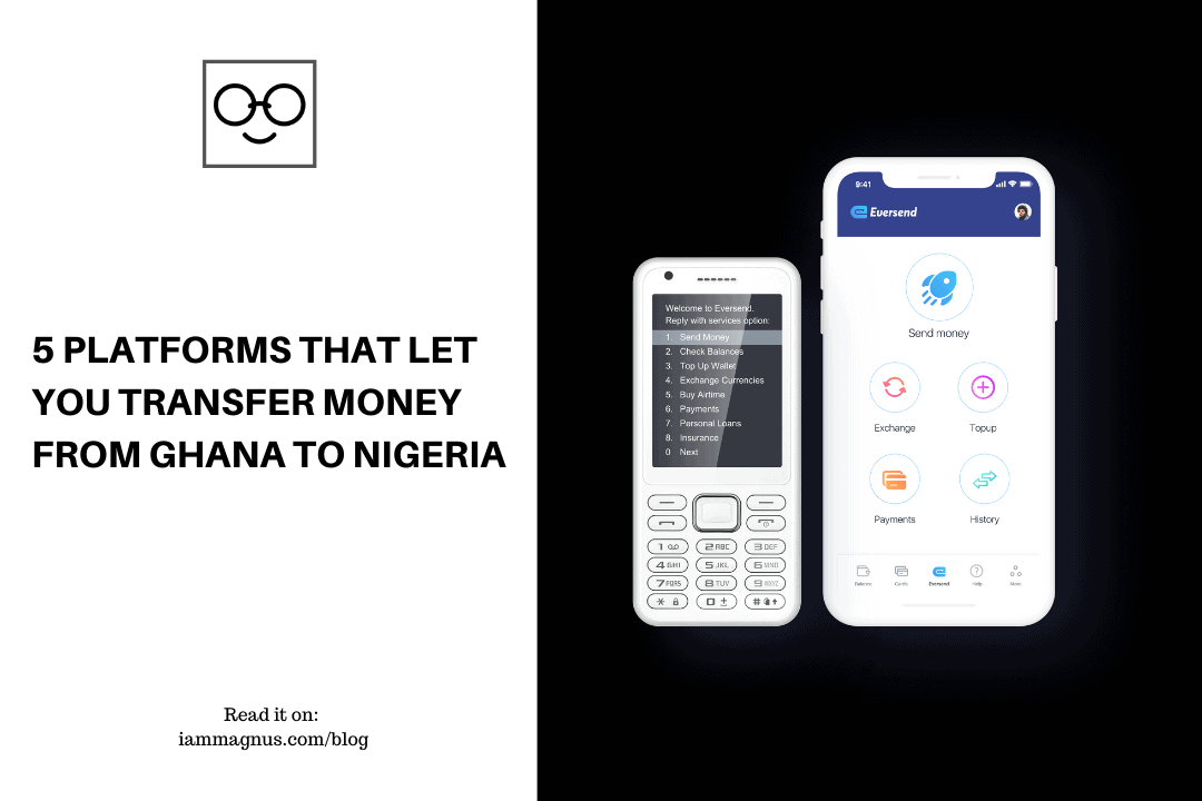 5 Platforms That Let You Transfer Money From Ghana to Nigeria
